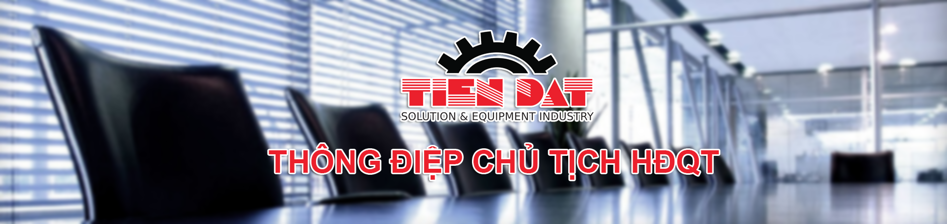 thong_diep_chutich_hdqt_tien_dat_corporation